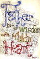 Father is the Wisdom in a Child's Heart