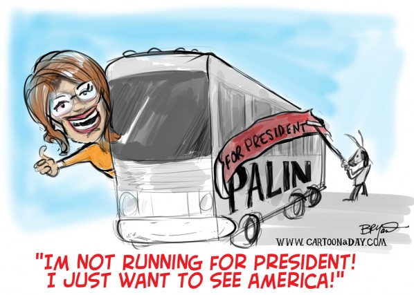Sarah Palin is Not Running for President Not